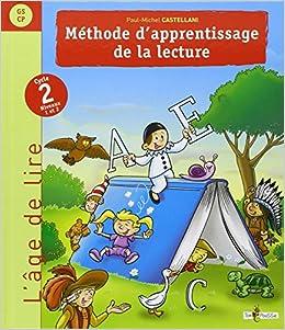 Methode D Apprentissage De La Lecture Cycle 2 Niveaux 1 Et