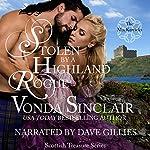 Stolen by a Highland Rogue: Scottish Treasure, Book 1 | Vonda Sinclair