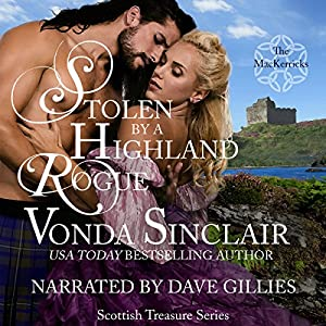 Stolen by a Highland Rogue Audiobook