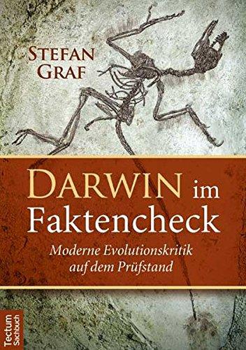 Darwin im Faktencheck: Moderne Evolutionskritik auf dem Prüfstand