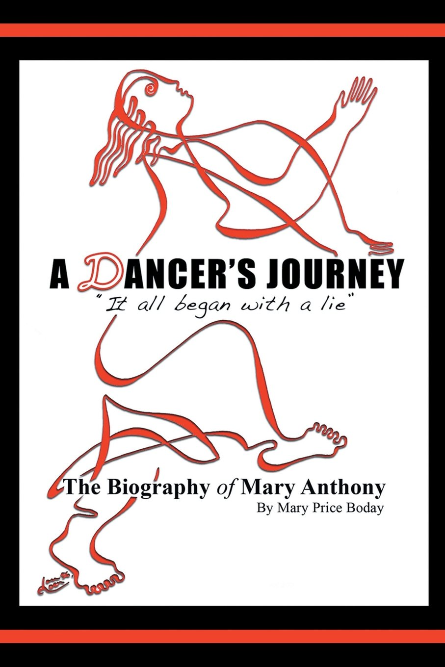 Download A Dancer's Journey: It All Began with a Lie the Biography of Mary Anthony pdf