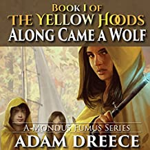 Along Came a Wolf: The Yellow Hoods