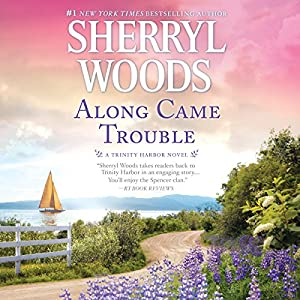 Along Came Trouble Audiobook
