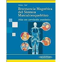 Resonancia Magnética del Sistema Musculoesquelético: Atlas con correlación