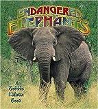 Endangered Elephants, Bobbie Kalman, 0778718603