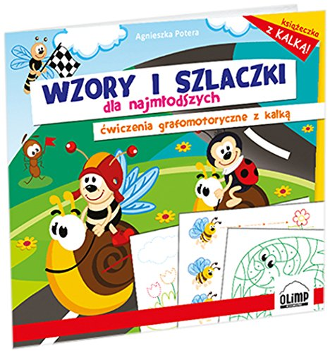 Wzory i szlaczki dla najmlodszych Cwiczenia grafomotoryczne z kalka Potera Agnieszka