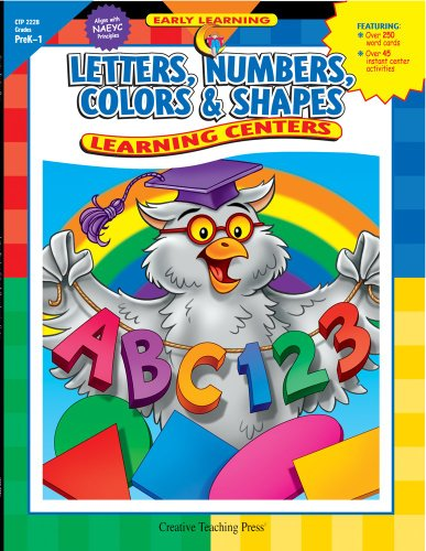 Letters, Numbers, Color & Shapes: Learning Centers (Learning Centers Book) (Learning Shapes Centers)