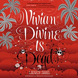 Vivian Divine Is Dead Audiobook