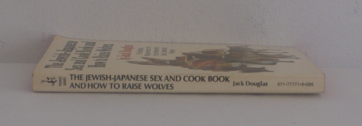 jewish japanese sex and cookbook and how to raise wolves