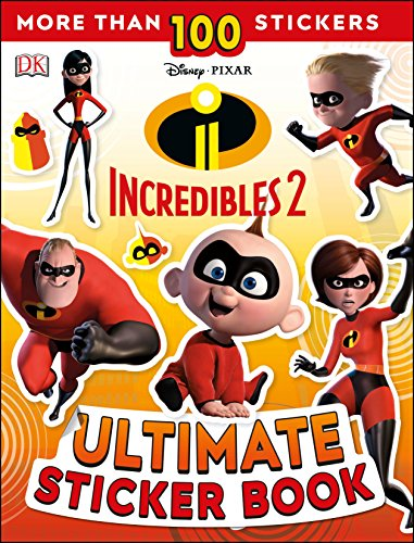Ultimate Sticker Book: Disney Pixar: The Incredibles