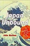Japan Unbound, John Nathan, 0618138943