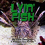 Lyin' Fish: A Withrow Key Thriller Short Story, Volume 9 | Eric Douglas