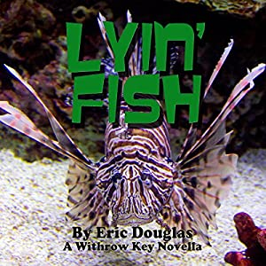 Lyin' Fish Audiobook