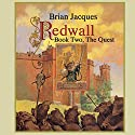 Redwall: Book Two: The Quest Audiobook by Brian Jacques Narrated by Brian Jacques
