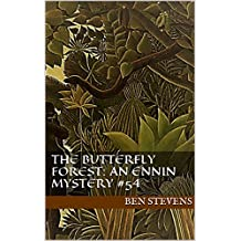 The Butterfly Forest: An Ennin Mystery #54