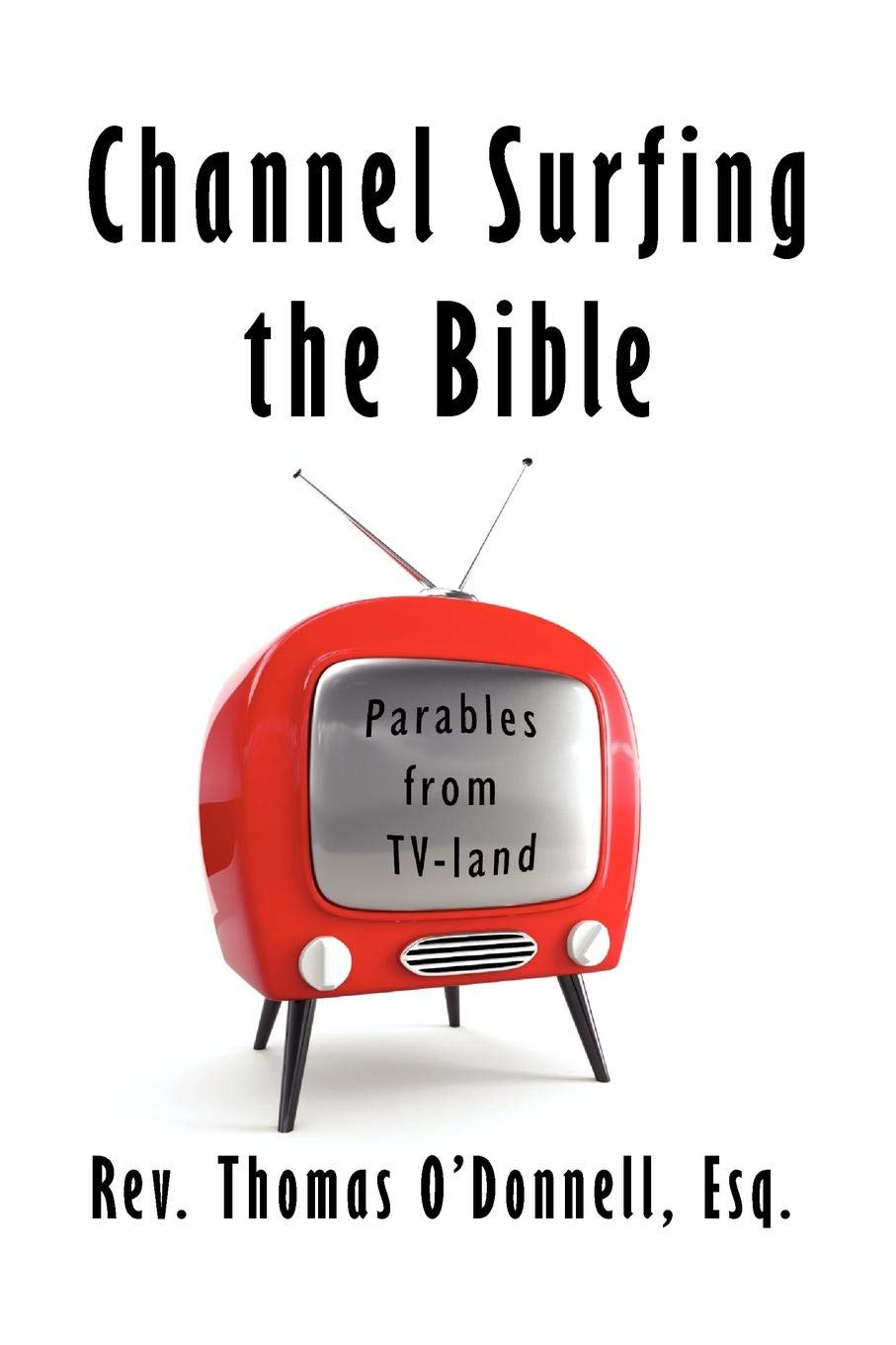 Channel Surfing the Bible:Parables from TV-land