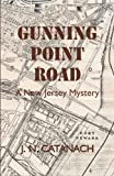 img - for Gunning Point Road: A New Jersey Mystery book / textbook / text book