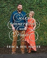 Make Something Good Today: A Memoir (English Edition)