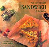 img - for The Art of the Sandwich book / textbook / text book