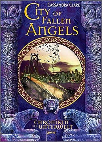 Cassandra: Chroniken der Unterwelt 04 Clare Taschenbuch City of Fallen Angels