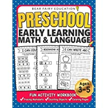 Preschool Early Learning Workbook, Math & Language Activity Book for Kids Age 3 4 5: Letters Tracing Workbook , Counting Objects, Preschool Workbook, Number Tracing