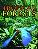 Tropical Forests, Tom Jackson, 1432941771