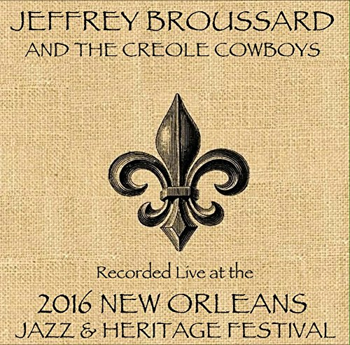 Broussard / Creole /   Live At JazzFest 2016 - New Orleans Jazz & Heritage Festival by Munck Music