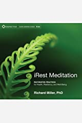 iRest Meditation: Restorative Practices for Health, Resiliency, and Well-Being Audio CD