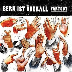 Bern ist überall, Teil 2 Hörbuch