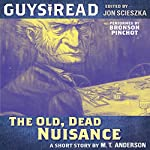 Guys Read: The Old, Dead Nuisance | M. T. Anderson
