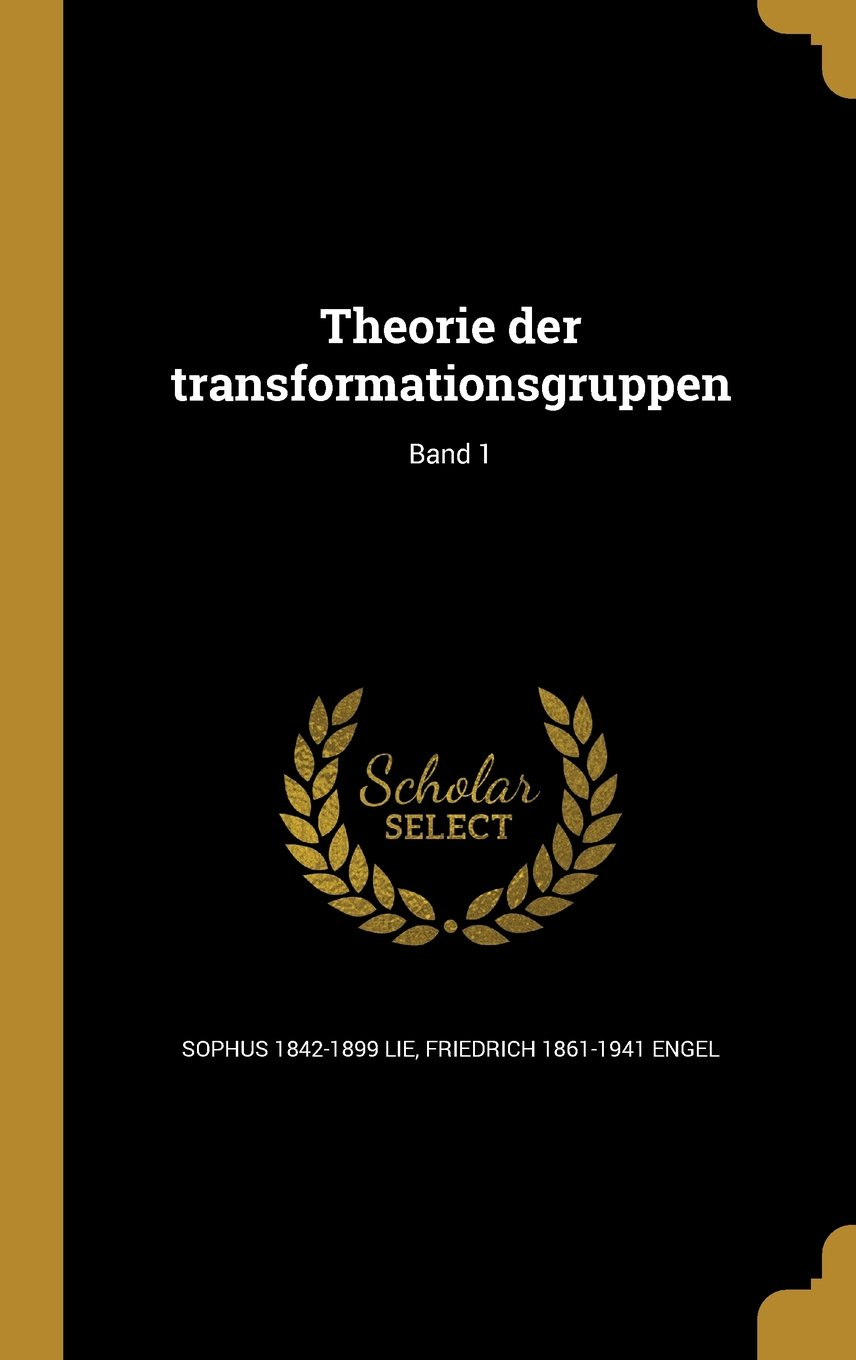 Download Theorie Der Transformationsgruppen; Band 1 (German Edition) PDF