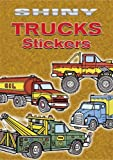 Shiny Trucks Stickers, Bruce LaFontaine, 0486444473