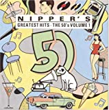 Nipper's Greatest Hits: The 50's, Vol. 1