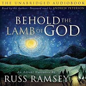 Behold the Lamb of God Audiobook