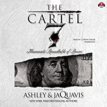 Illuminati: Roundtable of Bosses: The Cartel, Book 7 Audiobook by Buck 50 Productions - producer, Ashley & JaQuavis Narrated by L. Steven Taylor