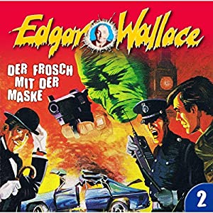 Der Frosch mit der Maske (Edgar Wallace 2) Hörspiel