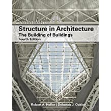 Salvadori's Structure in Architecture: The Building of Buildings (4th Edition) by Mario G. Salvadori (2016-01-12)