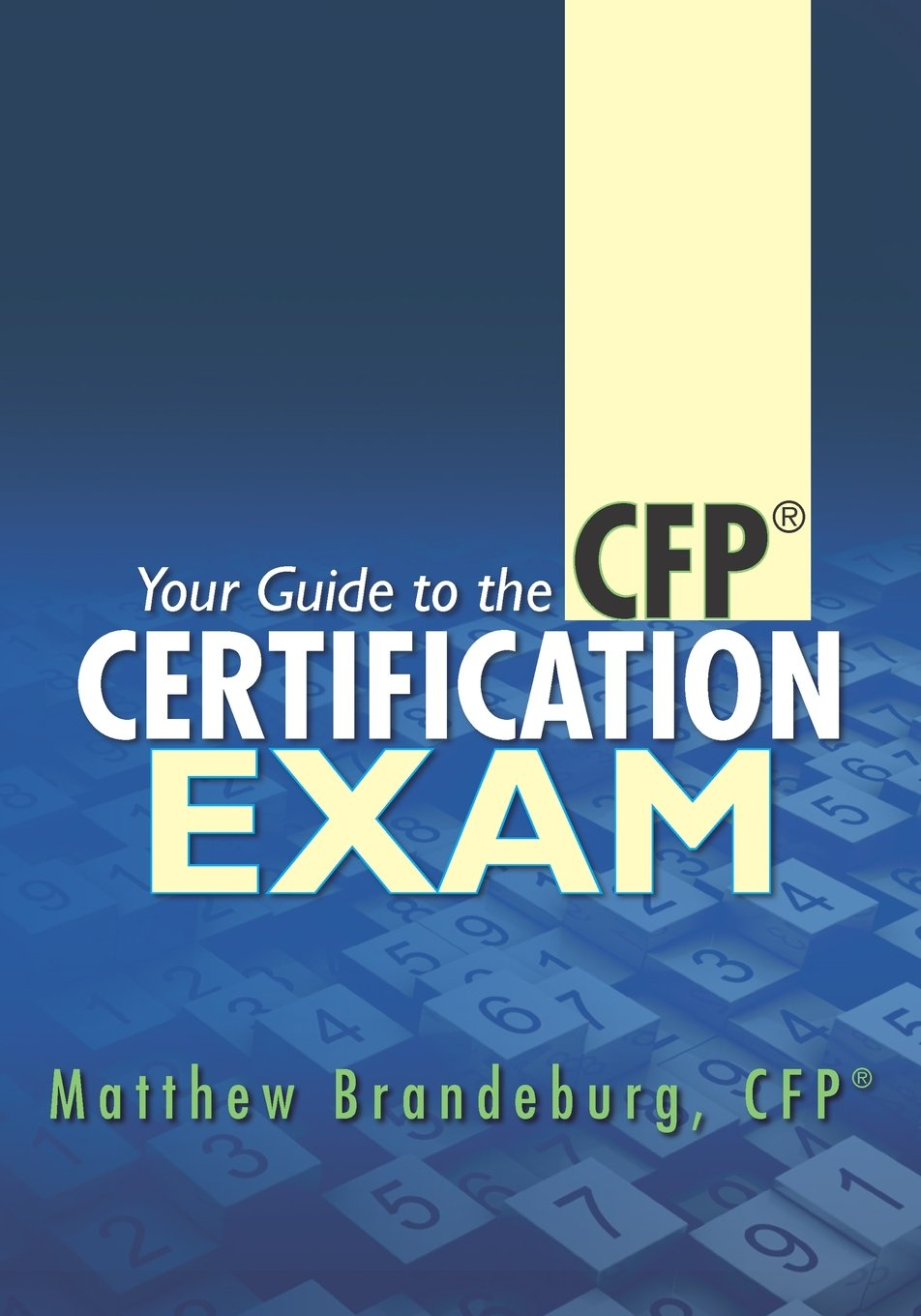 Your Guide To The Cfp Certification Exam A Supplement To Financial