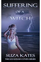Suffering of a Witch (The Savannah Coven Series Book 7)