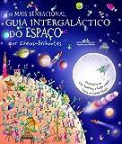 capa de O Mais Sensacional Guia Intergaláctico Do Espaço