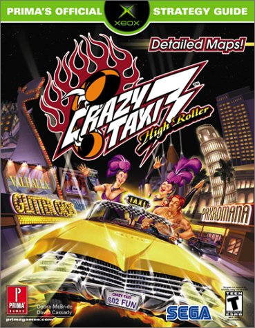 Crazy Taxi 3: High Roller (Prima's Official Strategy Guide)