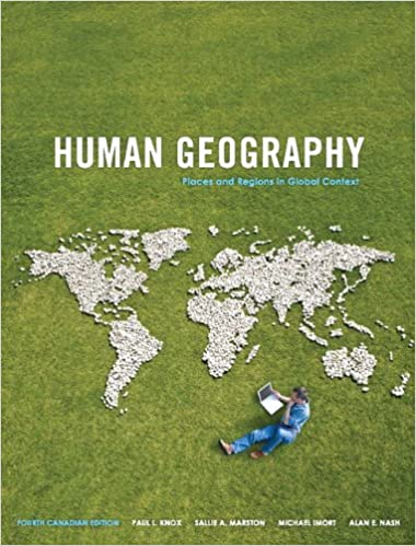 Fourth Canadian Edition 4th Edition Human Geography Places and Regions in Global Context