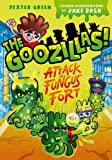 The Goozillas!: Attack on Fungus Fort