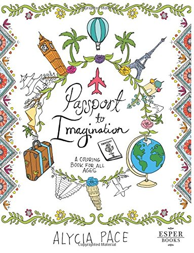 Download Passport to Imagination: A Coloring Book For All Ages PDF