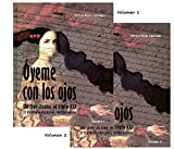 img - for Oyeme con los ojos - de Sor Juana al siglo XXI book / textbook / text book
