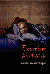Exorcism at Midnight [Hardback Edition]