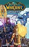 World of Warcraft (Manga) : Mage par Knaak