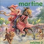 Martine - volume 3   Gilbert Delahaye,Jean-Louis Marlier