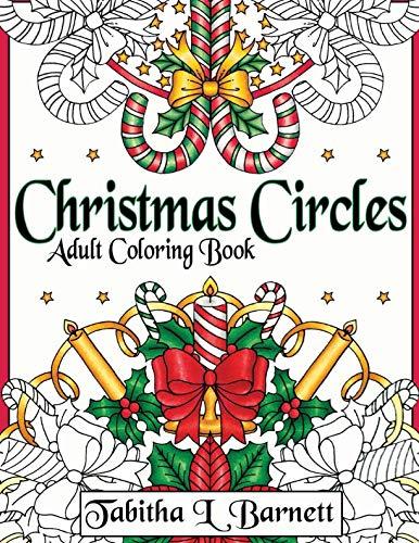 Christmas Circles: Adult Mandala Christmas Coloring Book (Best Thanksgiving Games Adults)