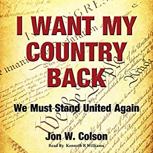 I Want My Country Back: We Must Stand United Again Audiobook